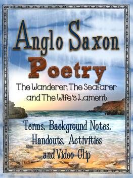 Anglo Saxon Poetry: Background, Terms, Handouts, Activities, and Video Clip ($)