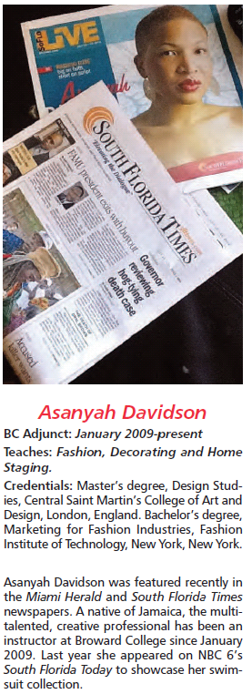 Asanyah Davidson Was Featured Recently In The Miami Herald And South Florida Times Newspapers A Native Of J Broward College Florida Today Continuing Education