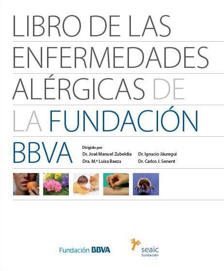 Libro Libro De Las Enfermedades Alérgicas De La Fundación Bbva Alergias Enfermedades Inmunologia