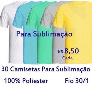 0bd335488f PROMOÇÃO - Pacote com 30 Camisetas COLORIDAS Masculinas 100% POLIÉSTER PARA  SUBLIMAÇÃO . R 8