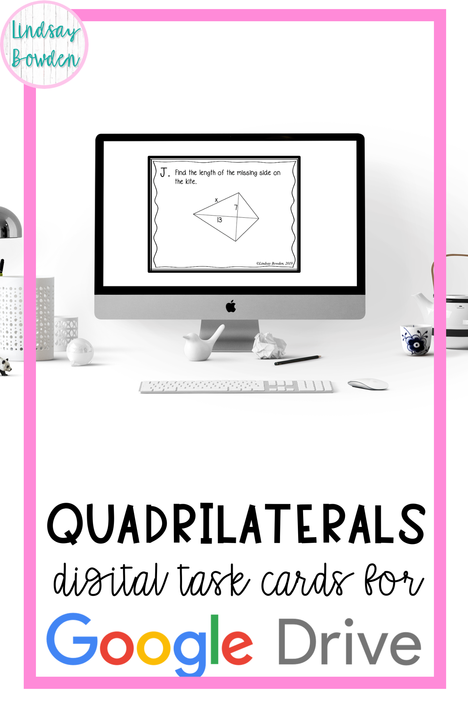 Distance Learning Quadrilateral Digital Task Cards In