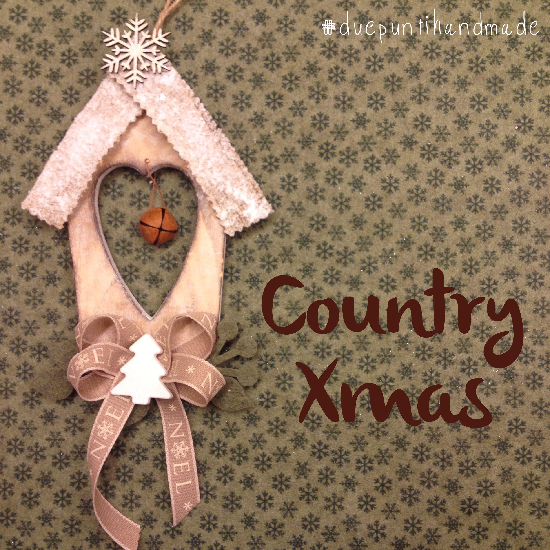 #xmas #country #handmade #duepuntihandmade #handmadewithlove