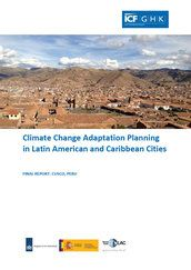 Climate change adaptation planning in Latin America and Caribbean cities: Cuzco, Peru