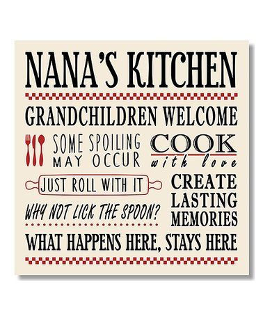 Love this Nana\'s Kitchen Wall Sign on #zulily! #zulilyfinds ...