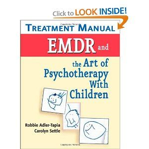 emdr and the art of psychotherapy with children english edition