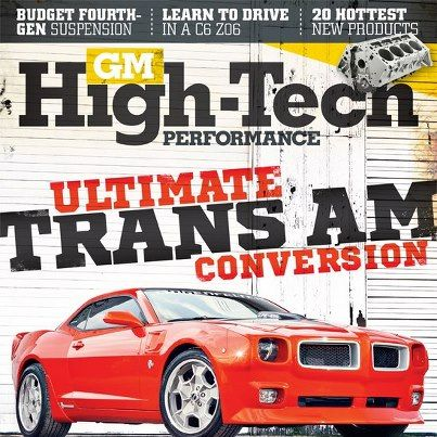 April 2013 Lingenfelter Performance Engineering on the Cover GM High-Tech Performance Magazine