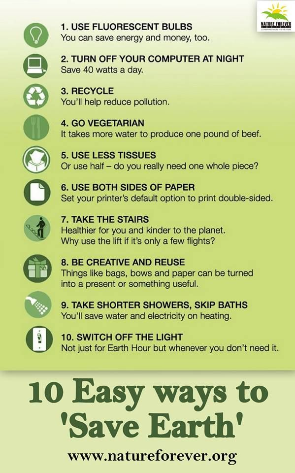 10 Tips To Save The Earth And Give Our Future Generation A Better