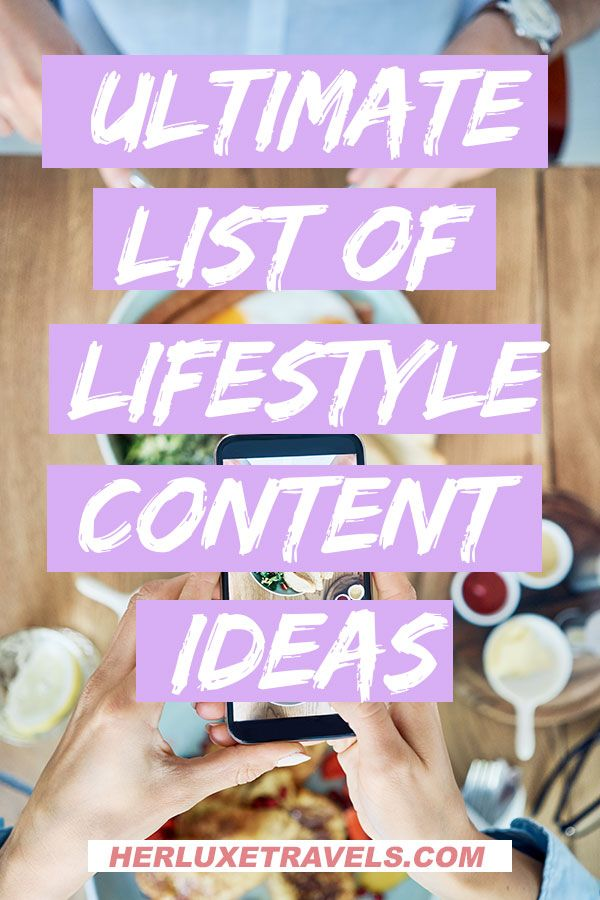 260+ lifestyle blog post ideas & lifestyle youtube video Ideas | Her Luxe Travels