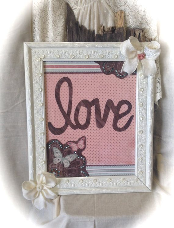 Handmade, Wall decor, wall art, word art, girls room, pink and brown, ivory frame, buttons and ribbon, love, butterflies
