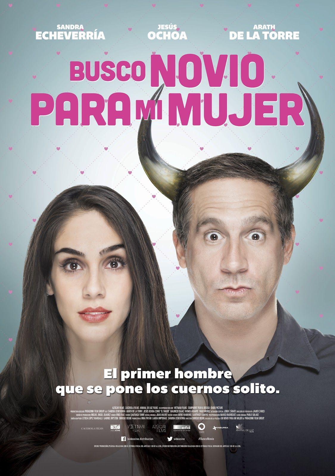 Cinema Unickshak Busco Novio Para Mi Mujer Cine Mexico Estreno