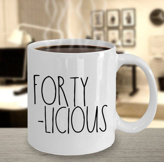 40th Birthday Gift For Women Forty Licious Funny Mug Cute Her 40 Years Old