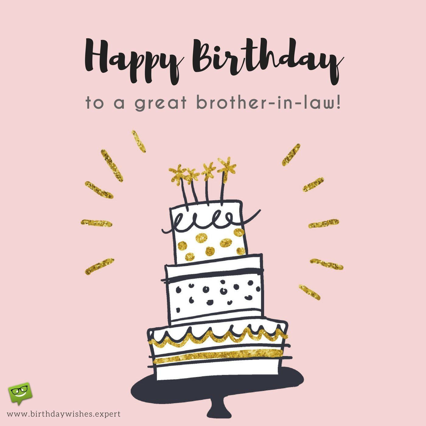 In Laws But Also Friends Birthday Wishes For Your Brother In Law Best 20 Birthday Inspirational Birthday Wishes Birthday Brother In Law Birthday Wishes For Him
