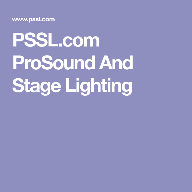 PSSL.com ProSound And Stage Lighting