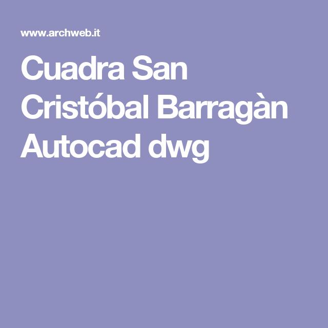 Cuadra San Cristóbal Barragàn Autocad dwg