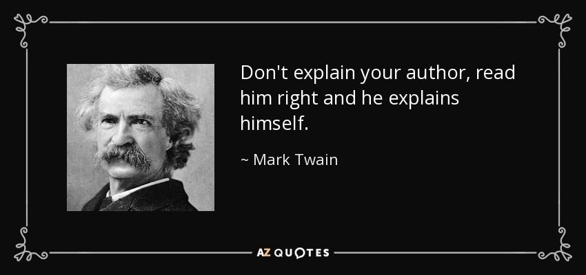 Top 25 Quotes By Mark Twain Of 2106 A Z Quotes Mark Twain Quotes Picture Quotes Idiot Quotes