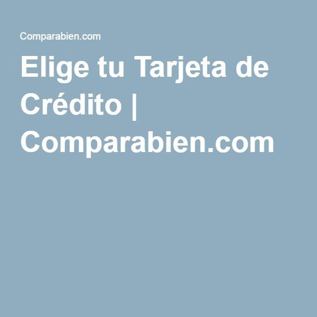 Elige tu Tarjeta de Crédito   Comparabien.com
