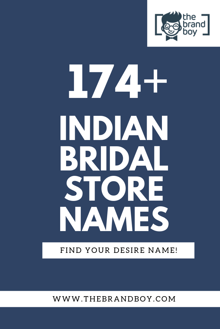 369 Unique Indian Bridal Shop Names Ideas Small Business Blog Bridal Business Shop Name Ideas Bridal Shop