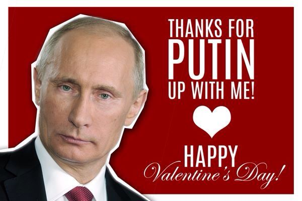Thanks For Putin Up With Me Happy Valentine S Day Valentines Day Card Memes Trump Valentine Card Bad Valentines