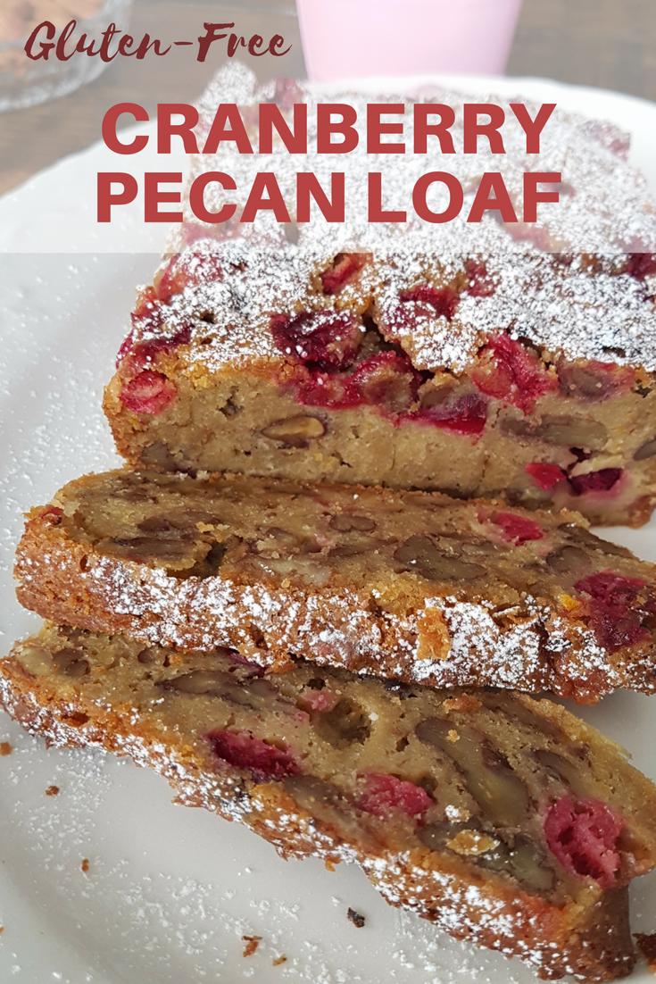 Gluten-Free Cranberry Pecan Loaf
