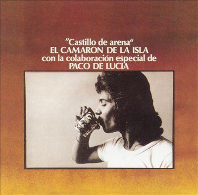Camaron De La Isla - Castillo de Arena - 1977