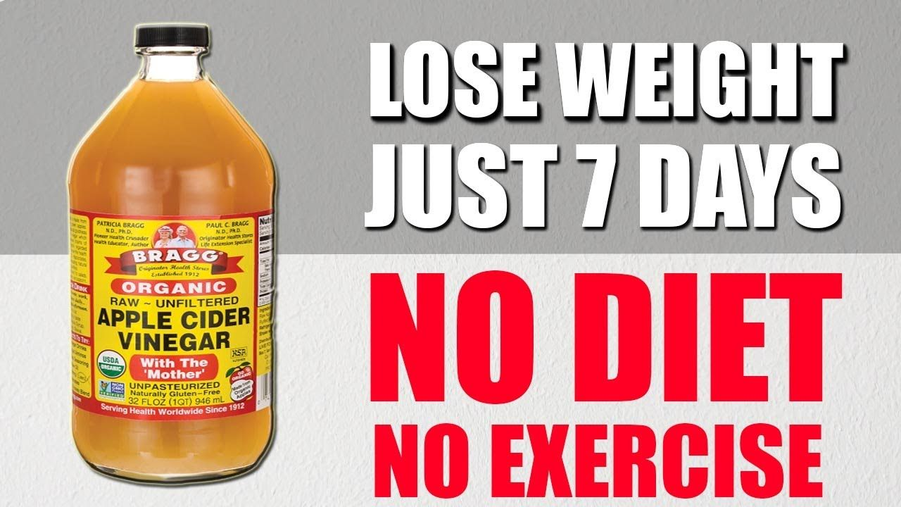 No Diet No Exercise How To Lose Weight With Apple Cider Vinegar
