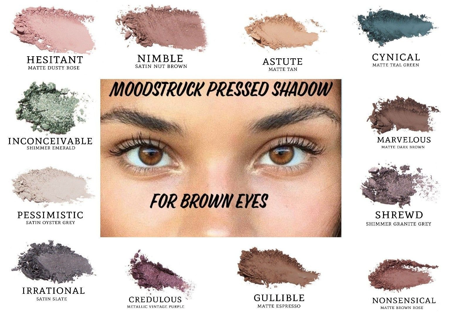 Do you have brown eyes these are some of the moodstruck