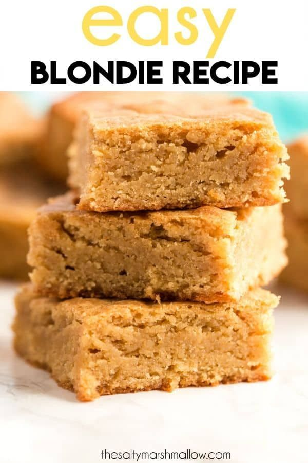 Easy Blondie Recipe - The Salty Marshmallow
