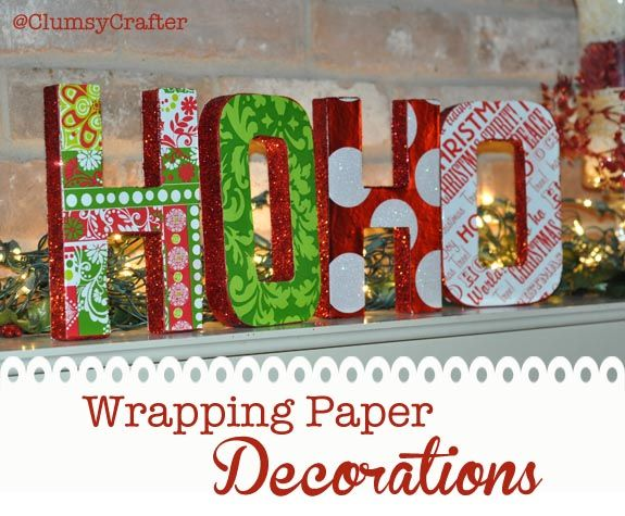 wrapping paper letters with glitter wrapping paper and mod podge from clumsycrafter wrapping paper letter decorations - Christmas Letter Decorations