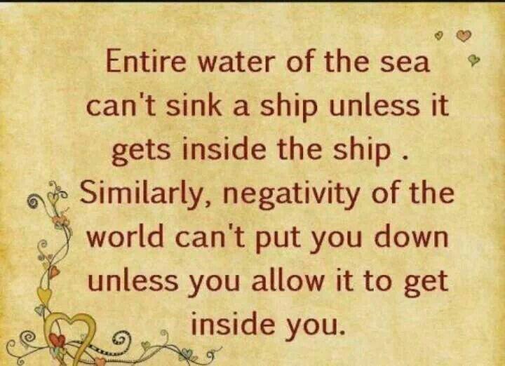 Don't let negativity inside