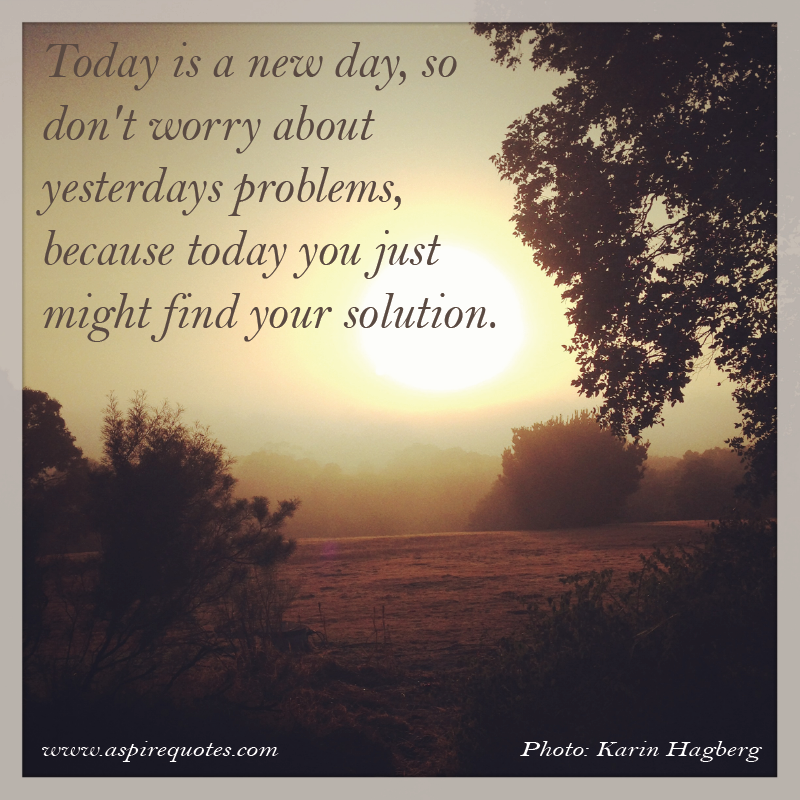 New Day Quotes Google Search Inspirational Quotes Pinterest