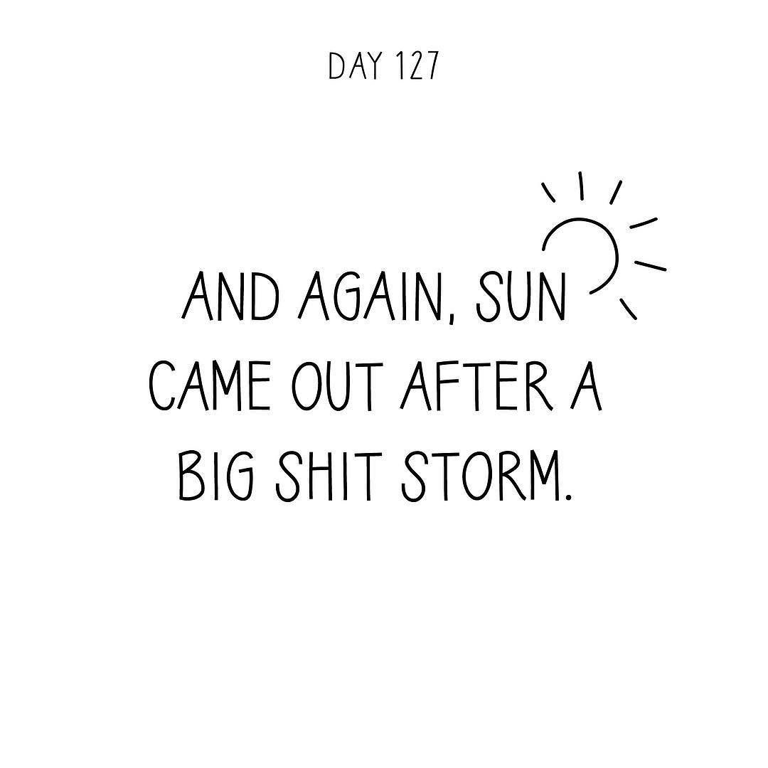 A Quote And Again Sun Came Out After A Big Shit Storma Quote A Day