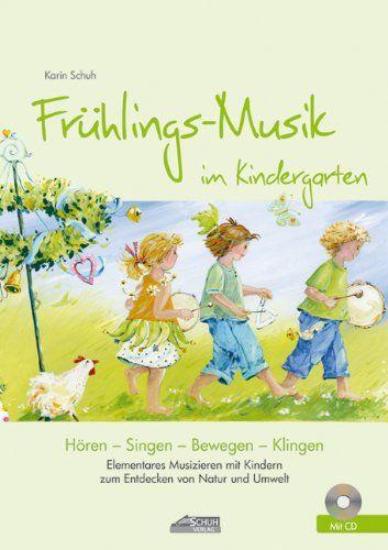 Frühlings-Musik im Kindergarten (inkl. CD): Elementares Musizieren mit Kindern zum Entdecken von Natur und Umwelt von Karin Schuh http://www.amazon.de/dp/3931862704/ref=cm_sw_r_pi_dp_ftB.ub10727RB