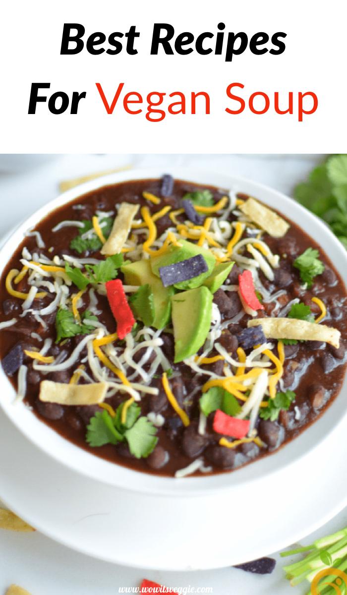 Best Recipes For Vegan Soup In 2020 Interesting Food Recipes Vegan Soup Recipes Vegan Recipes