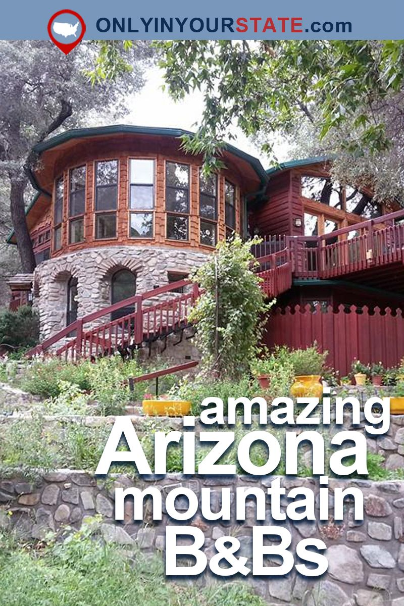 A Stay At These 10 Mountain Bed And Breakfasts In Arizona