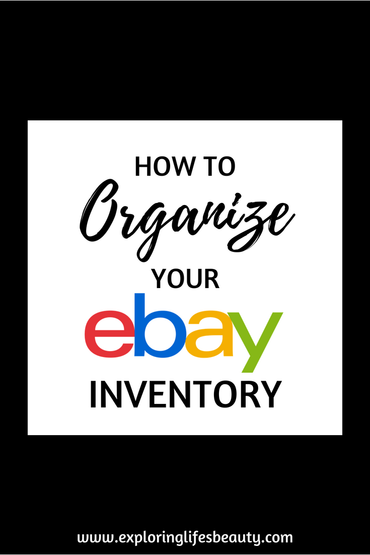 How To Organize Manage Your Ebay Inventory Ebay Selling Tips Making Money On Ebay Things To Sell