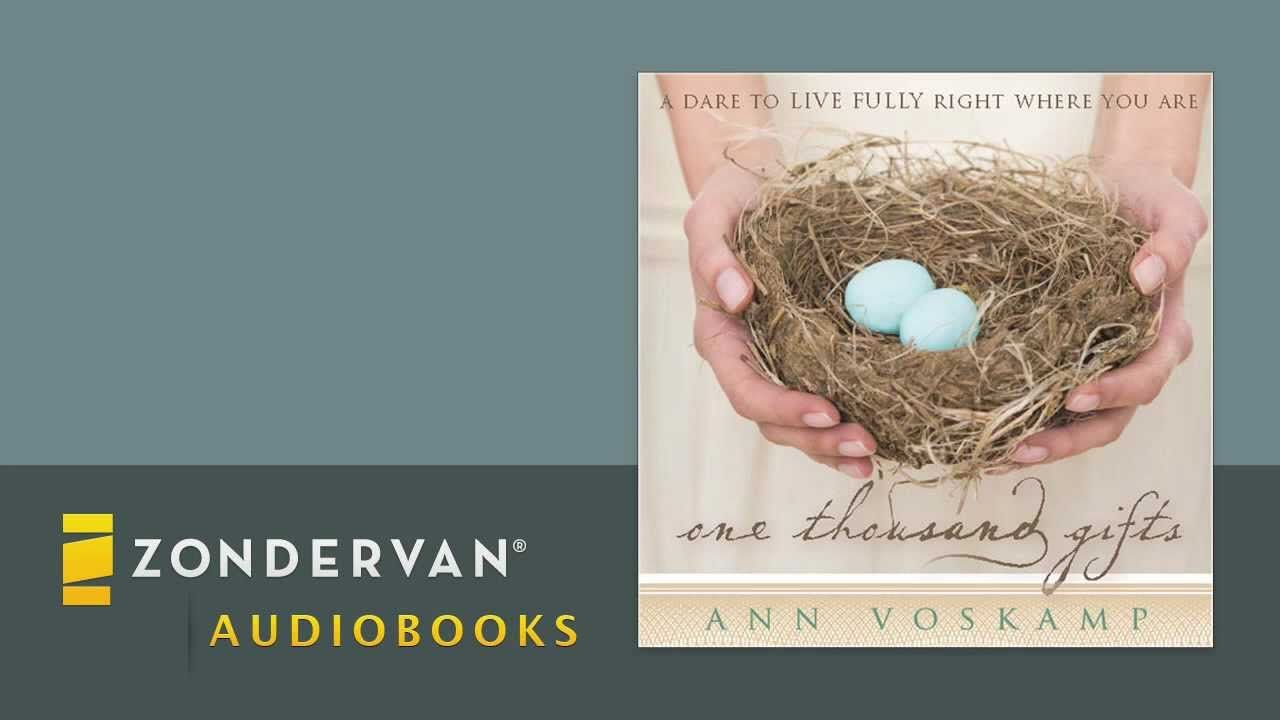 Ann voskamp one thousand gifts audiobook ch 1 one