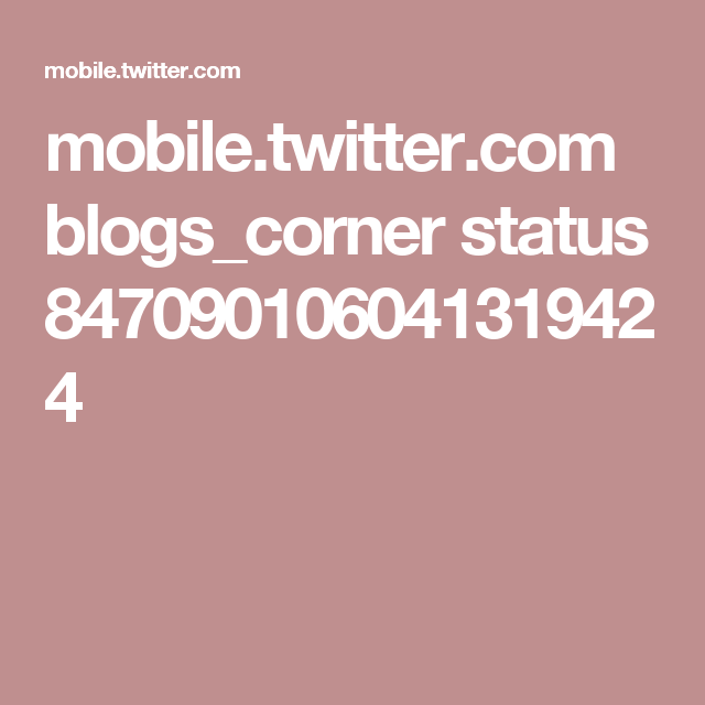 mobile.twitter.com blogs_corner status 847090106041319424