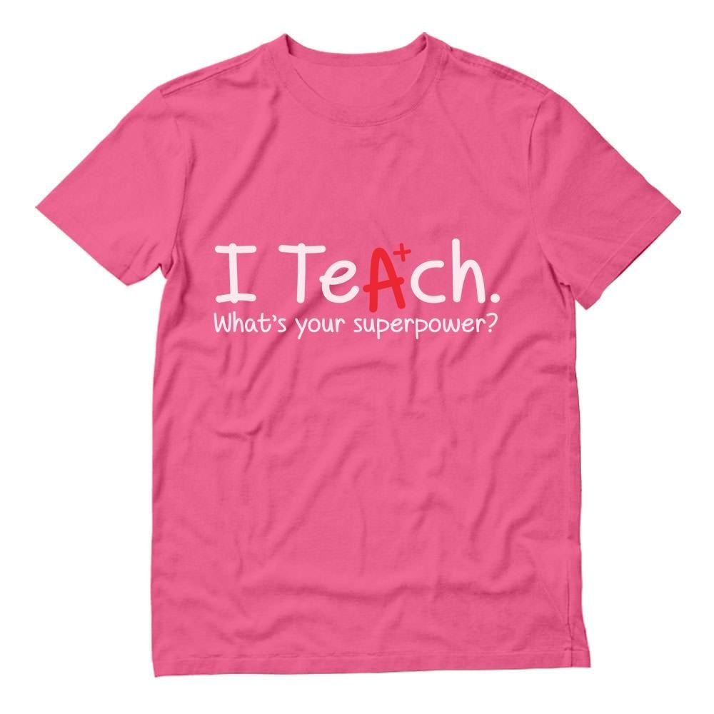 Gift idea for teacher i teach whats your superpower t
