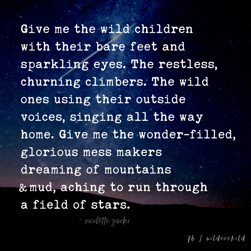 Give Me the Wild Children