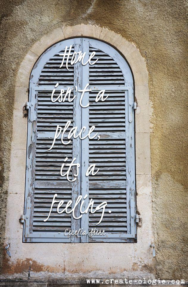 So true! Home  isn't a place, it's a feeling.