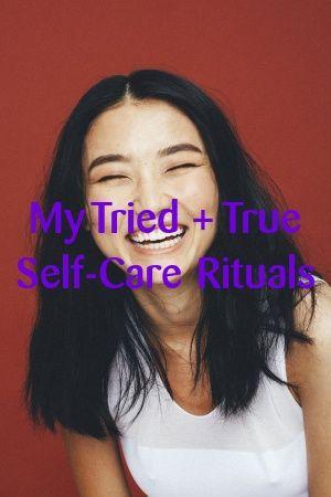 Bernadette Cameron My Tried + True Self-Care Rituals #moneyspells