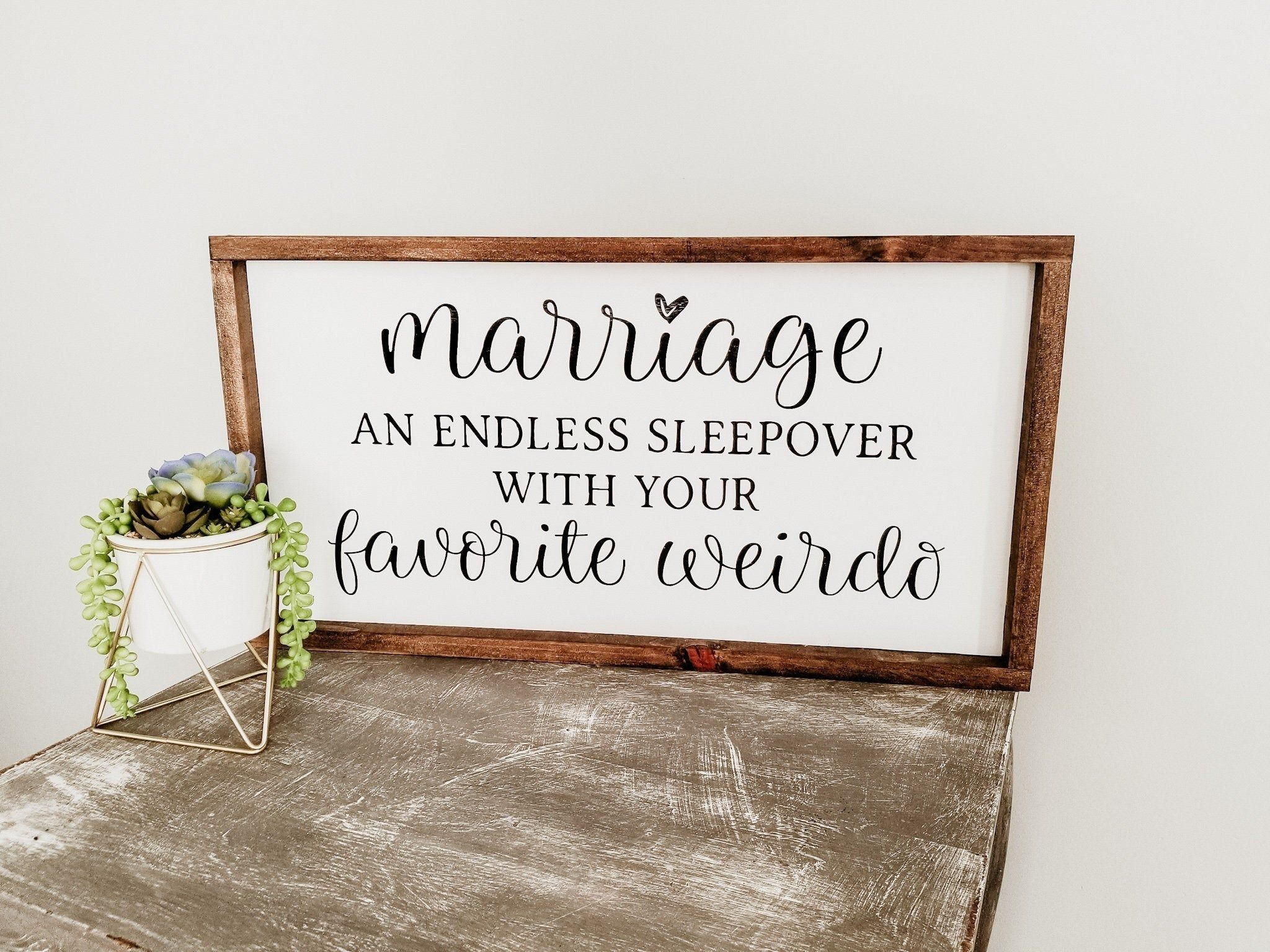 Marriage An Endless Sleepover with your Favorite Weirdo Master Bedroom Sign | Farmhouse Sign | Decor | Bedroom | Funny Bedroom Sign