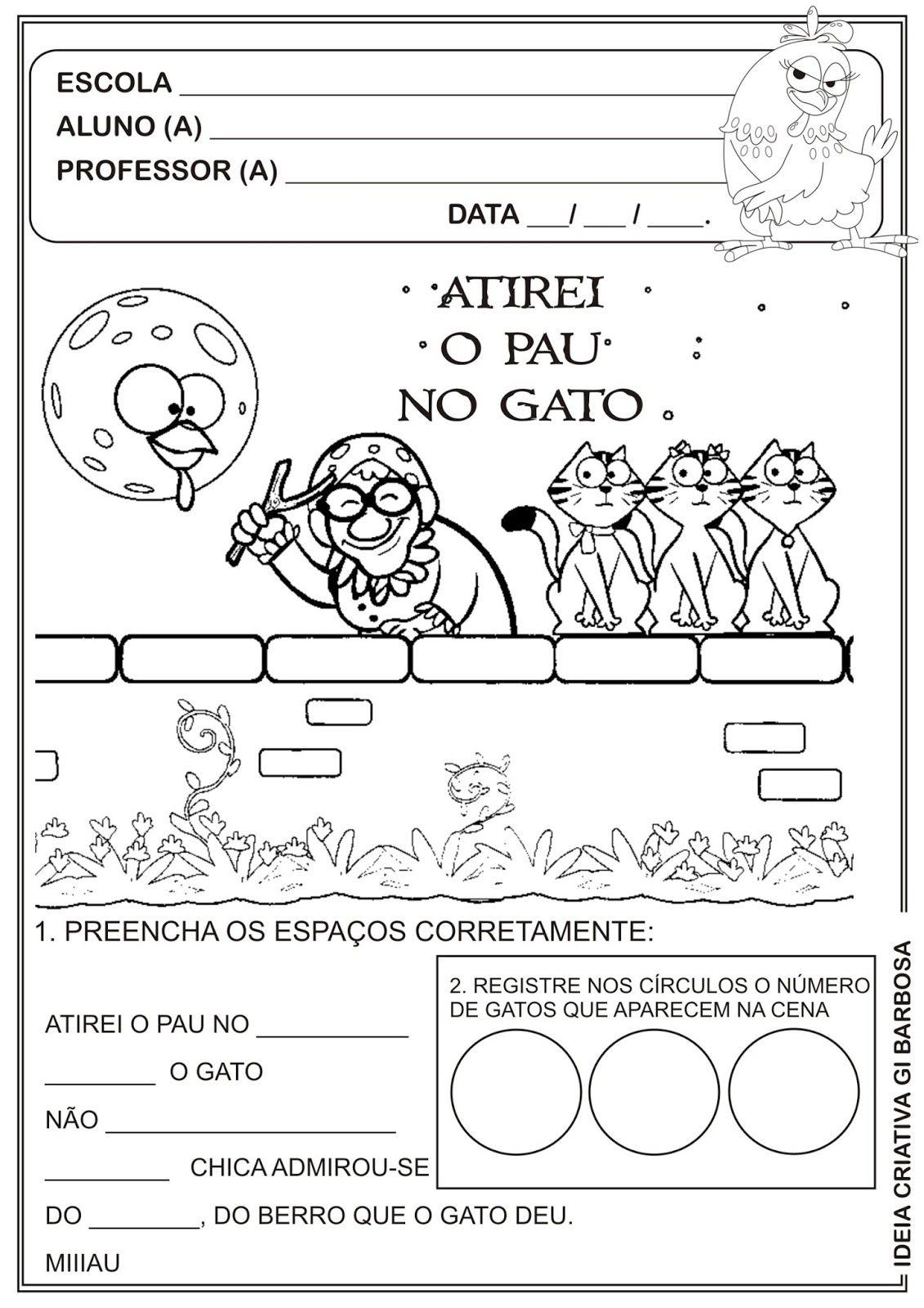 Atividade A Galinha Pintadinha Atirei O Pau No Gato