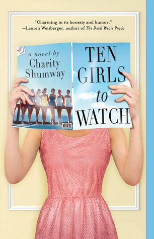 Chick Lit Central: The Blog!: Book Review: Ten Girls to Watch