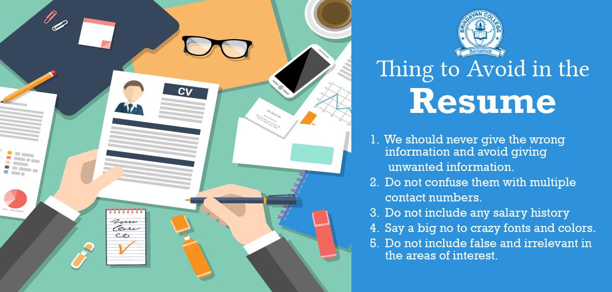 Things To Avoid In The Resume  Brindavan College