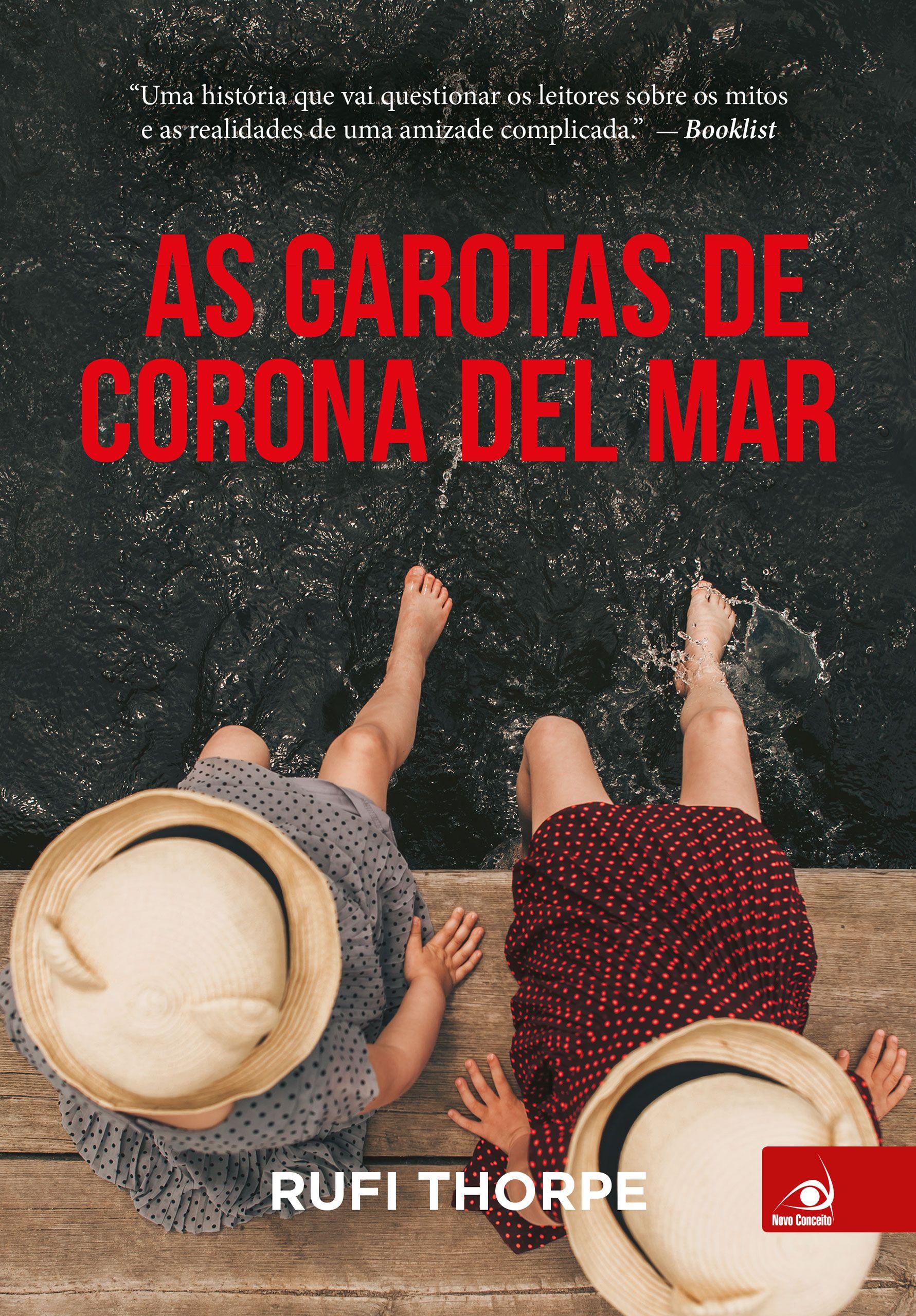 As Garotas De Corona Del Mar Rufi Thorpe Leitura Del Mar