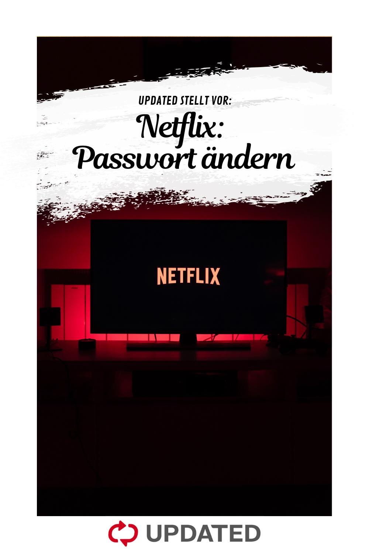 Du Mochtest Dein Netflix Passwort Andern Oder Zurucksetzen Updated Zeigt Dir Hier Wie Es Geht Netflix Tv Passwort Andern Upd Netflix Wort Druckerpapier