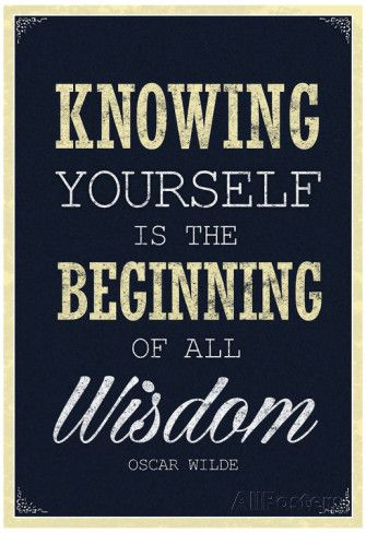 Knowing Yourself is the Beginning of All Wisdom Plakat