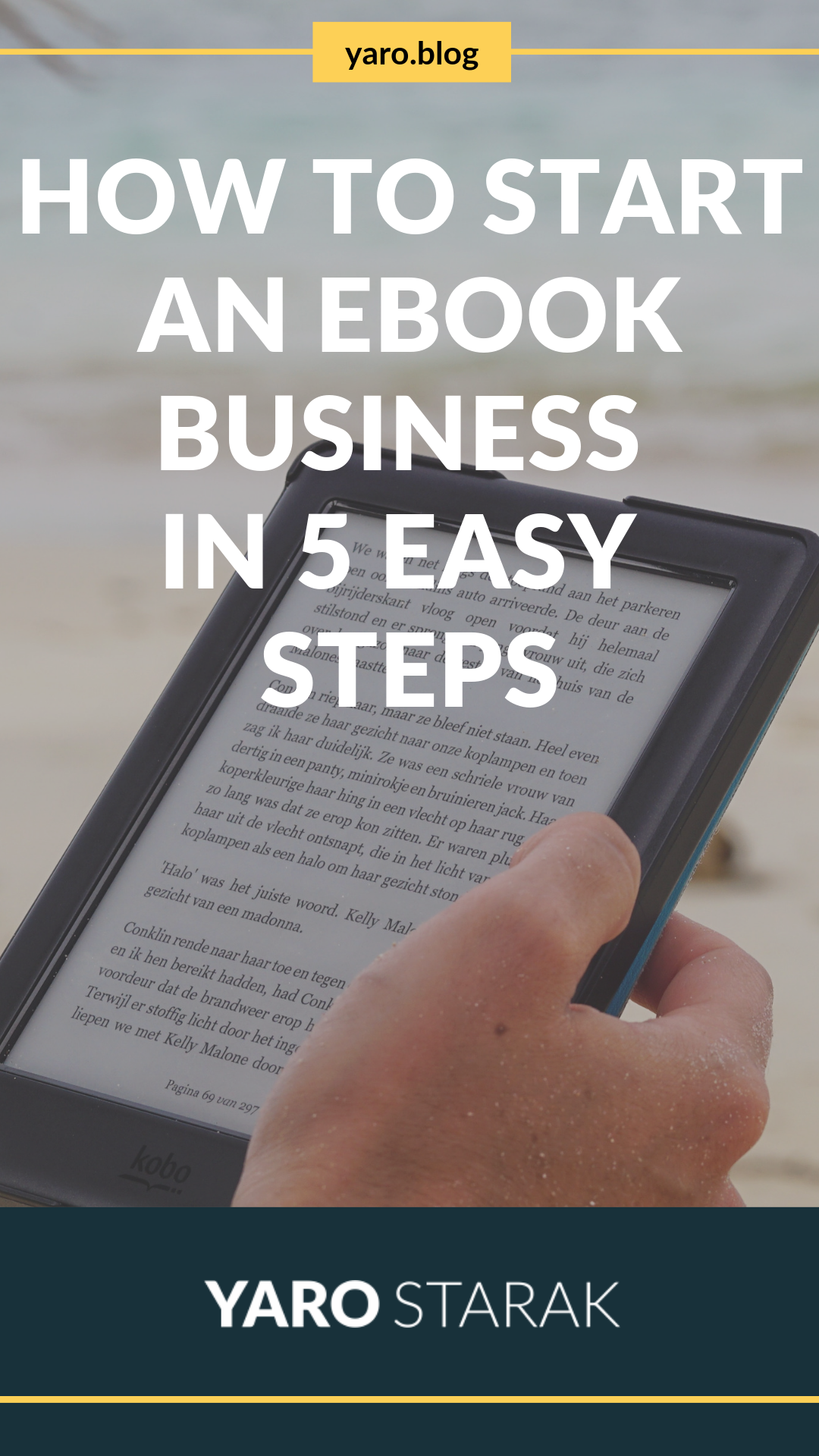 How To Start An eBook Business In 5 Easy Steps. Here's a