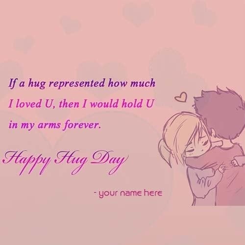 write name on happy hug day quote images. print name on